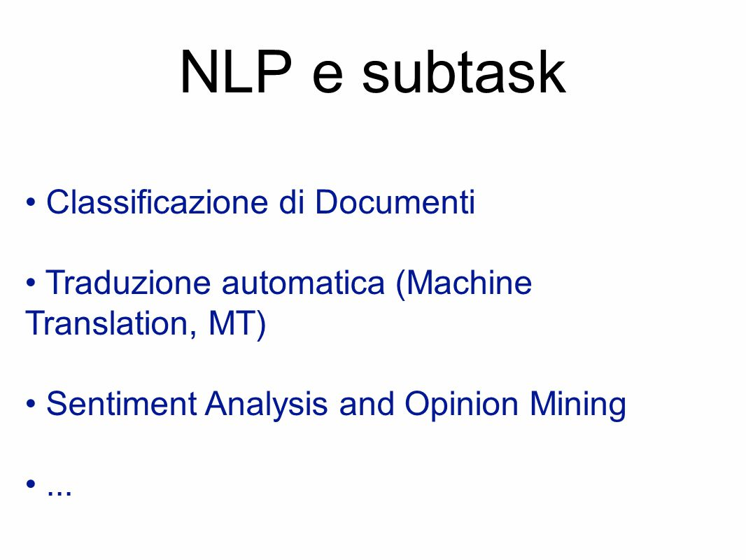 NLP e subtask • Classificazione di Documenti