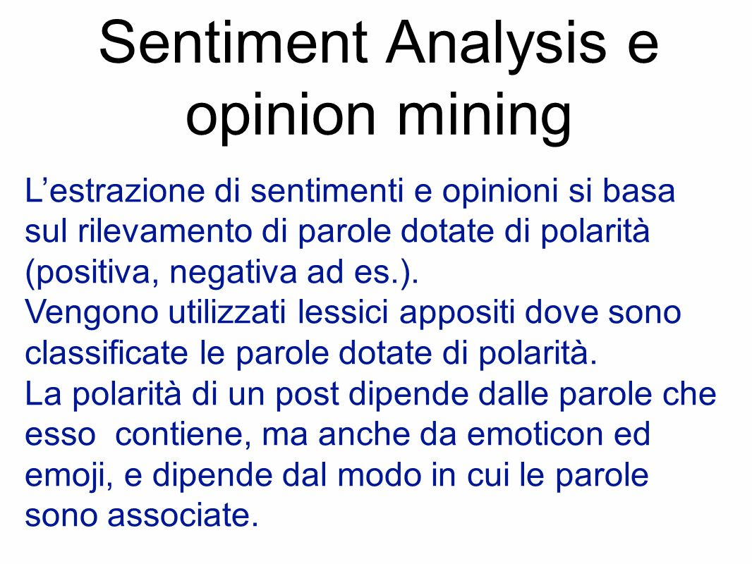 Sentiment Analysis e opinion mining