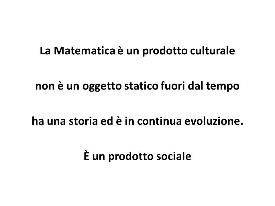 La Matematica è un prodotto culturale