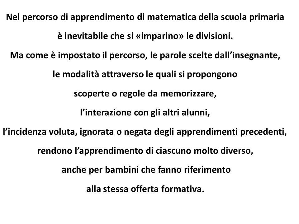 Nel percorso di apprendimento di matematica della scuola primaria
