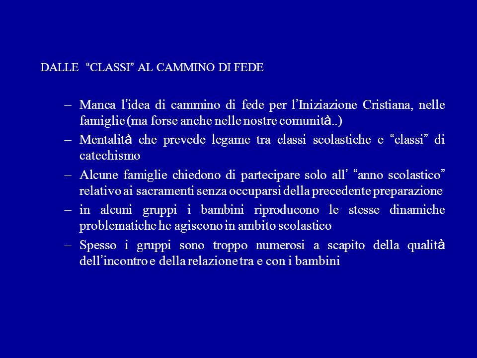 DALLE CLASSI AL CAMMINO DI FEDE