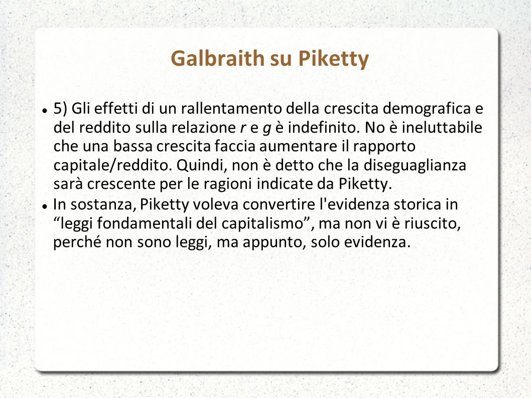 Galbraith su Piketty