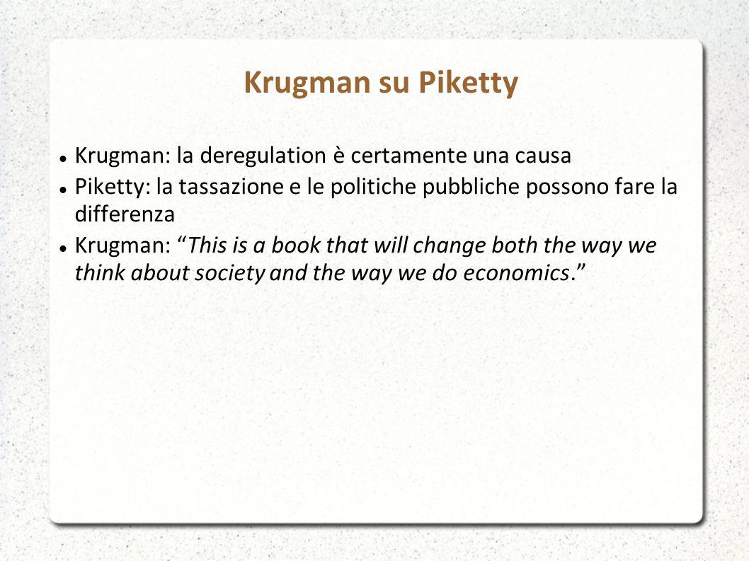 Krugman su Piketty Krugman: la deregulation è certamente una causa