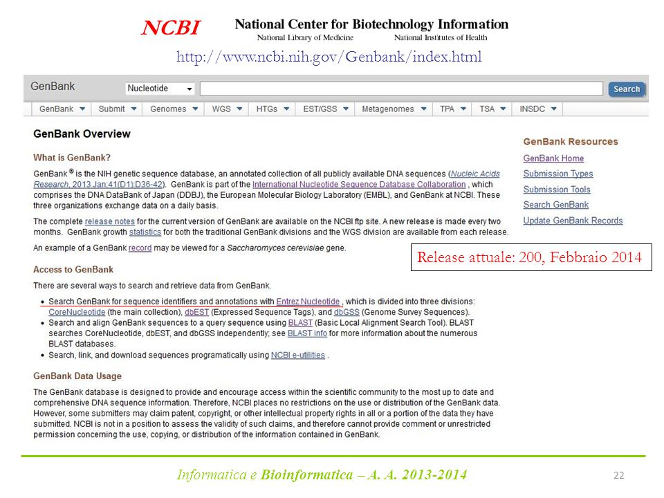 NCBI http://www.ncbi.nih.gov/Genbank/index.html