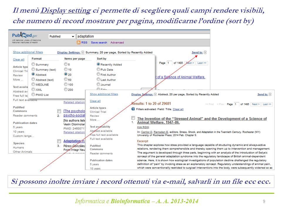 Il menù Display setting ci permette di scegliere quali campi rendere visibili, che numero di record mostrare per pagina, modificarne l'ordine (sort by)