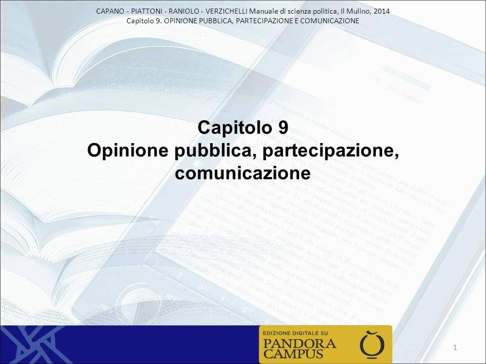 Capitolo 9 Opinione pubblica, partecipazione, comunicazione