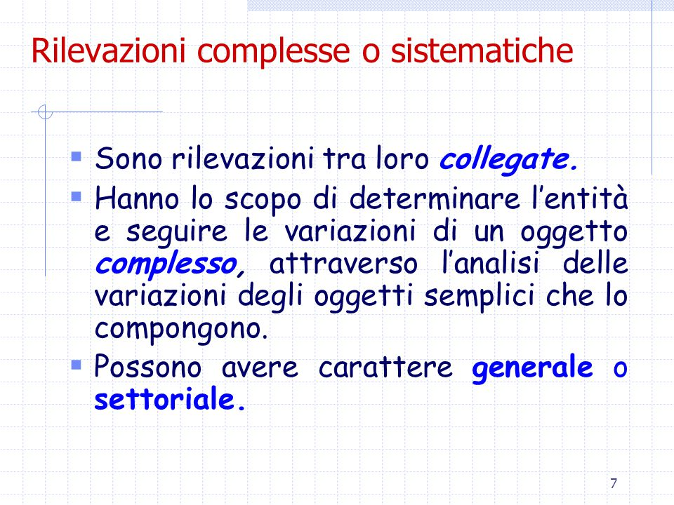 Rilevazioni complesse o sistematiche