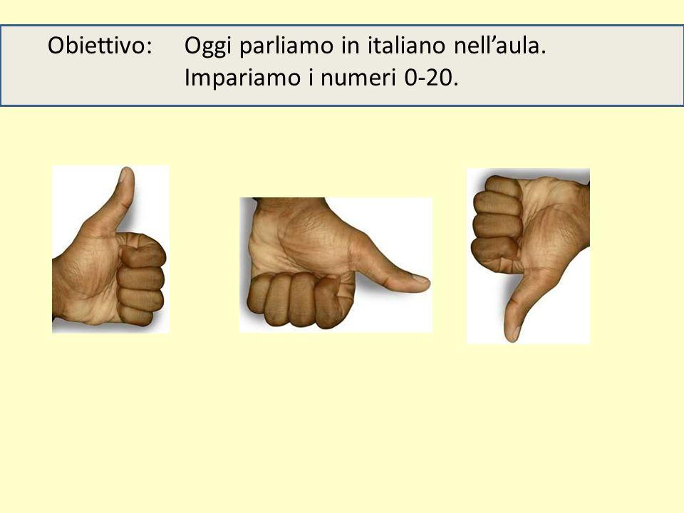 Obiettivo: Oggi parliamo in italiano nell'aula.