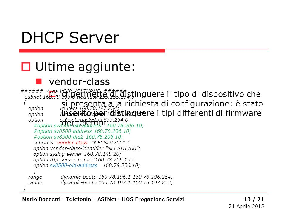 DHCP Server Ultime aggiunte: vendor-class