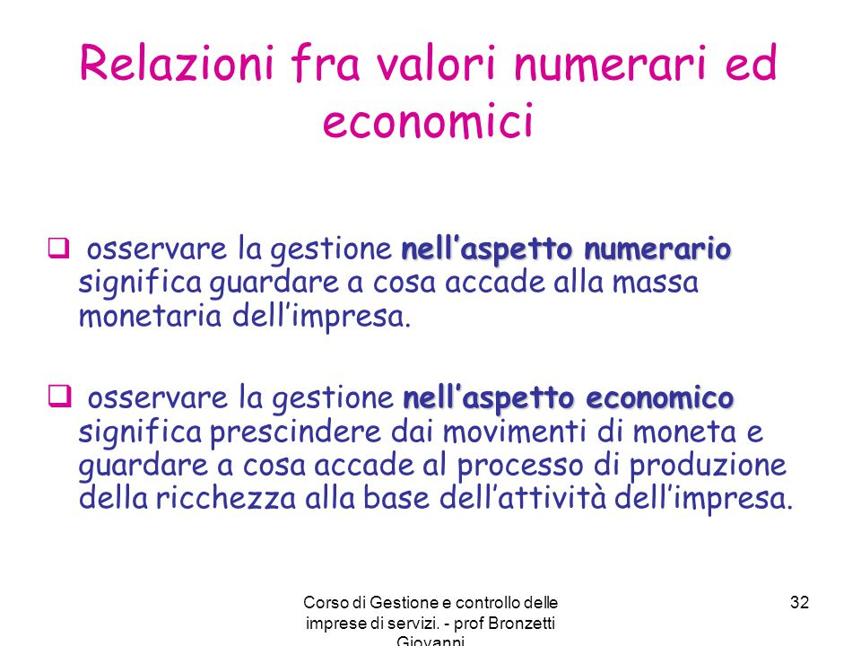 Relazioni fra valori numerari ed economici