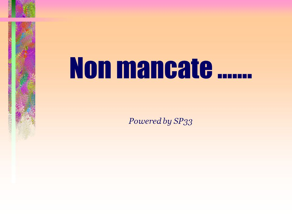 Non mancate ……. Powered by SP33