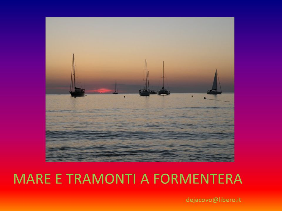 MARE E TRAMONTI A FORMENTERA