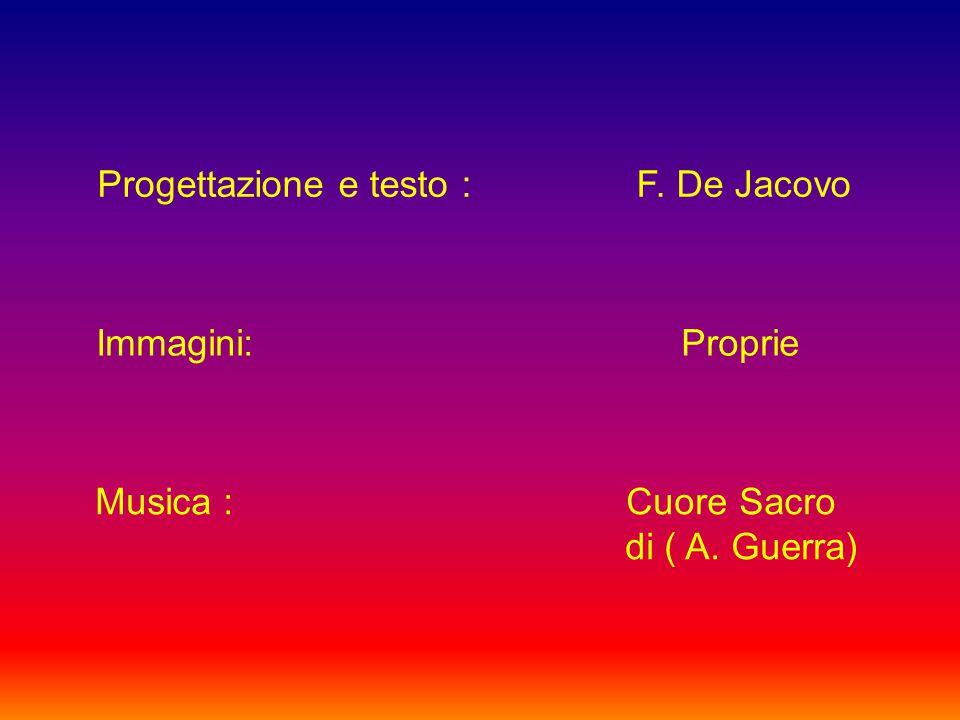 Progettazione e testo : F. De Jacovo