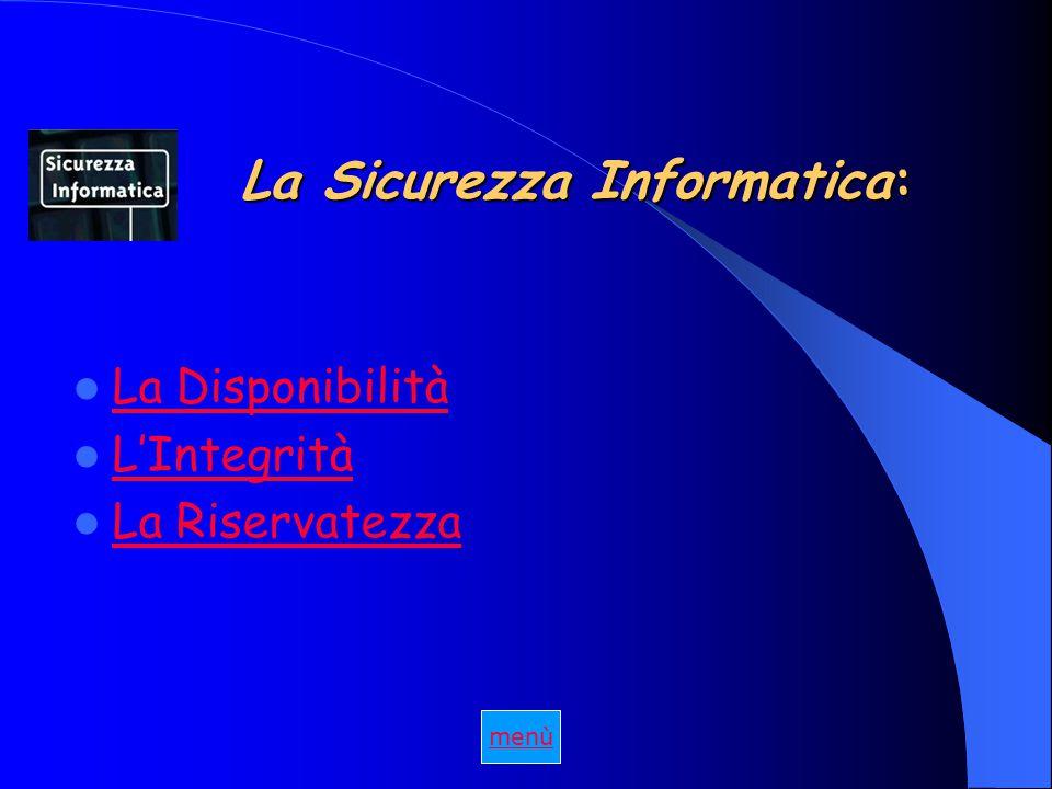 La Sicurezza Informatica: