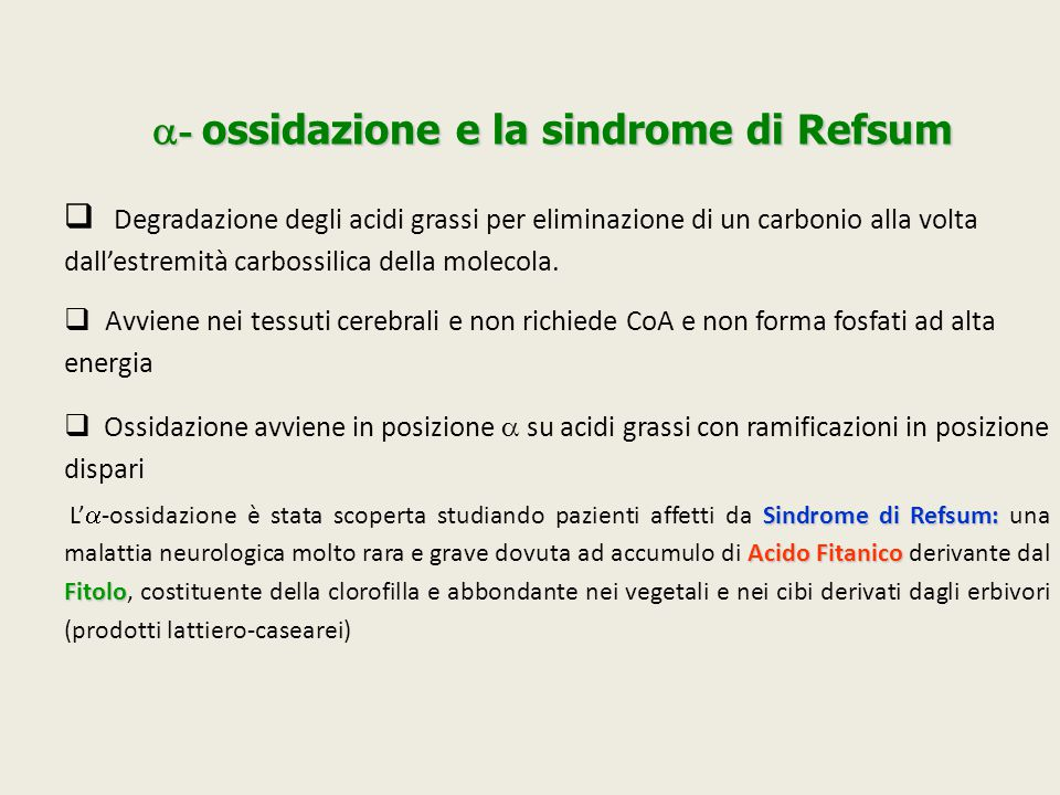 a- ossidazione e la sindrome di Refsum