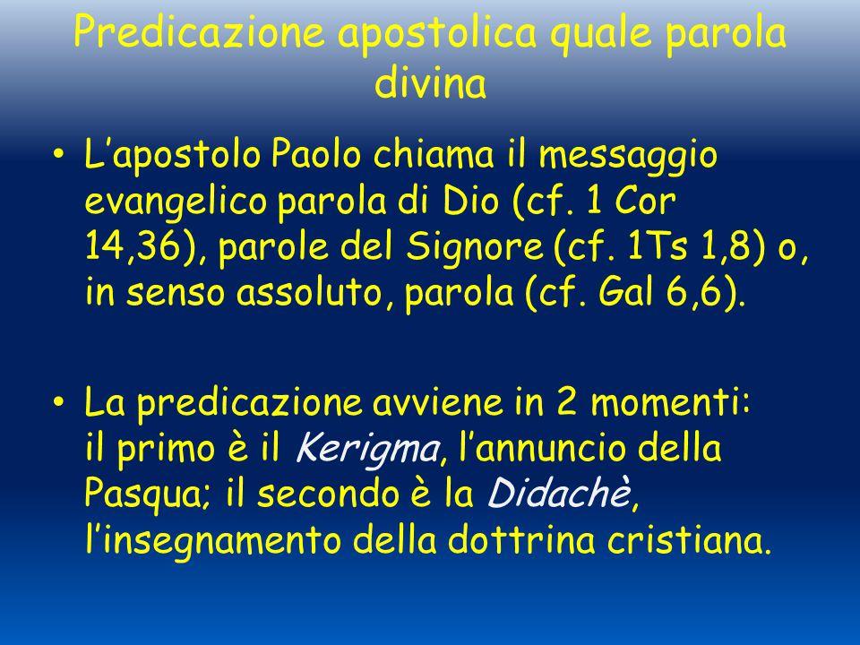 Predicazione apostolica quale parola divina