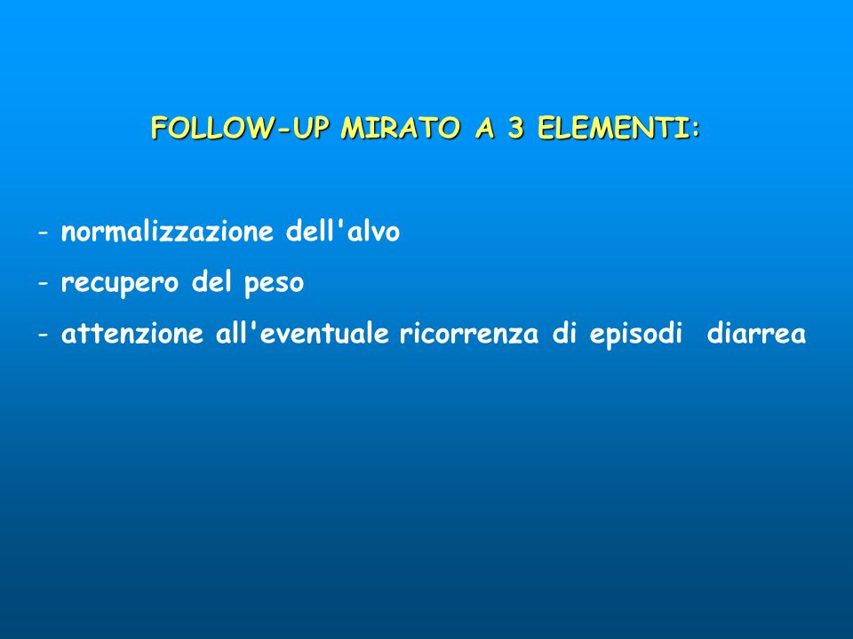 FOLLOW-UP MIRATO A 3 ELEMENTI: