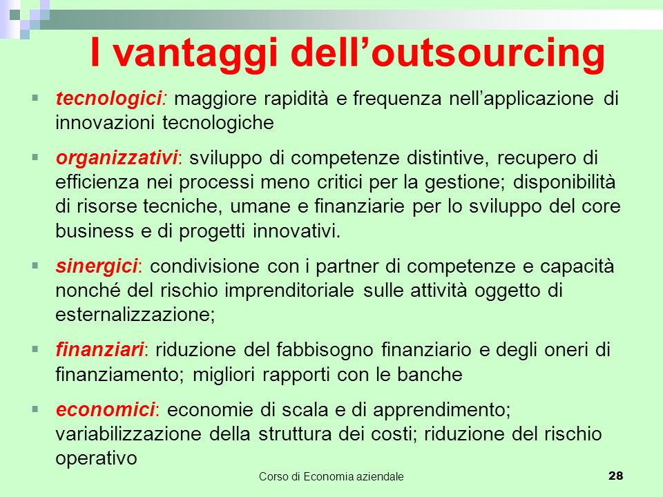 I vantaggi dell'outsourcing