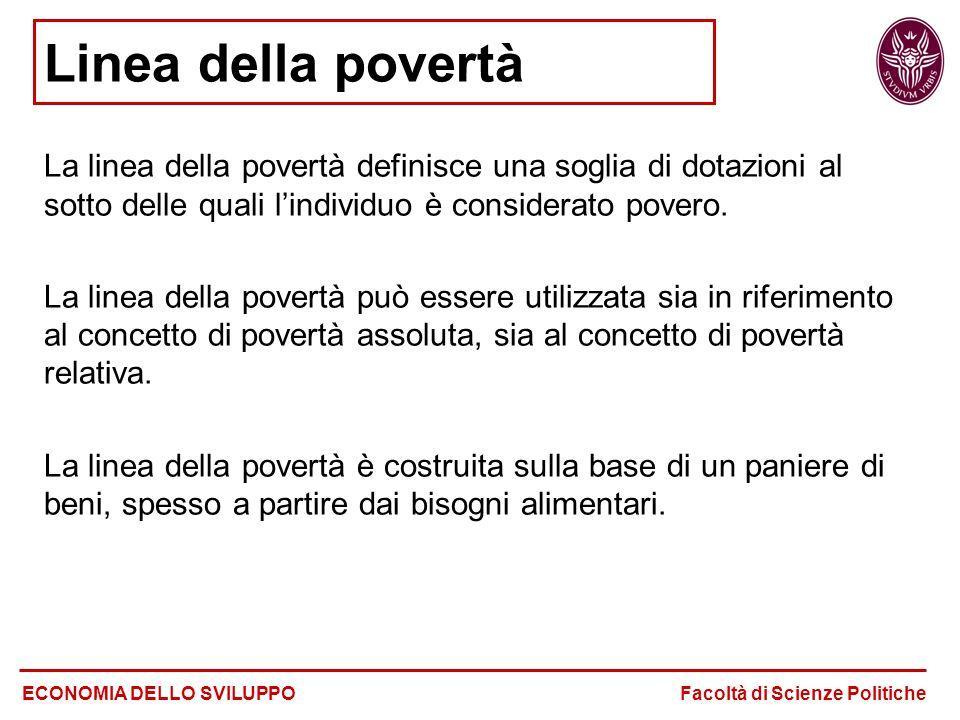 Linea della povertà La linea della povertà definisce una soglia di dotazioni al sotto delle quali l'individuo è considerato povero.