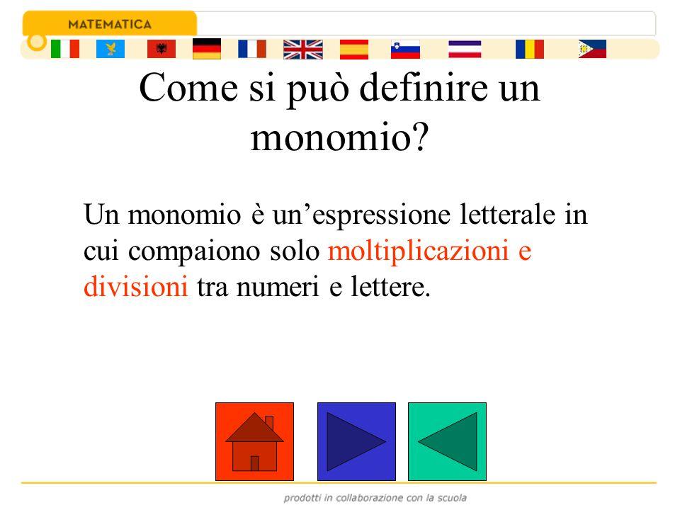 Come si può definire un monomio