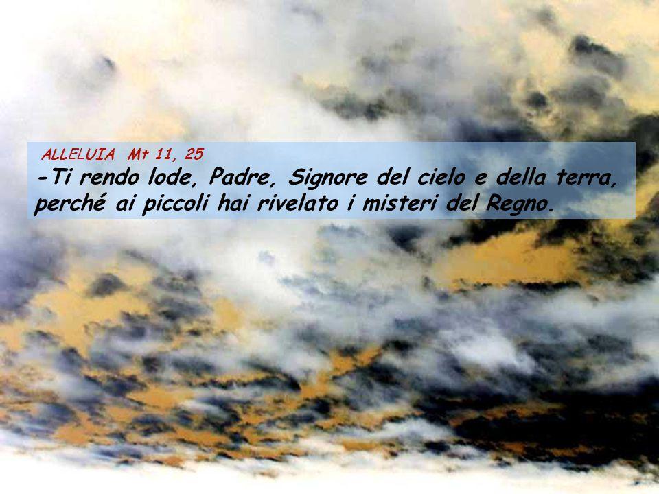 -Ti rendo lode, Padre, Signore del cielo e della terra,