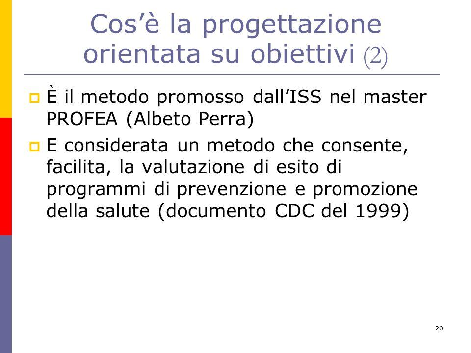 Cos'è la progettazione orientata su obiettivi (2)