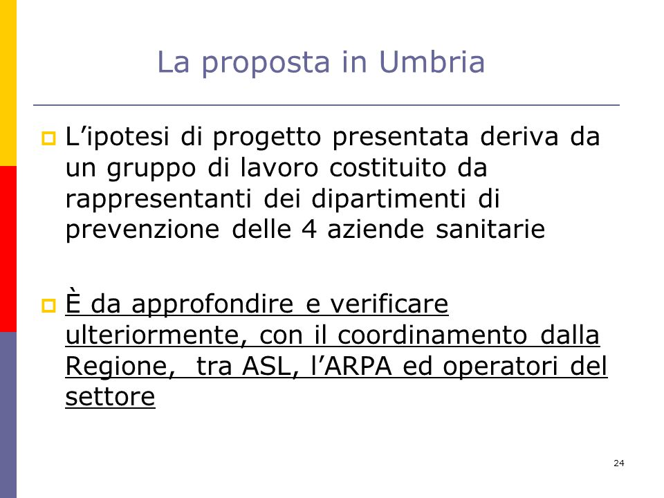 La proposta in Umbria