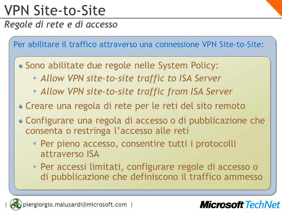 VPN Site-to-Site Regole di rete e di accesso