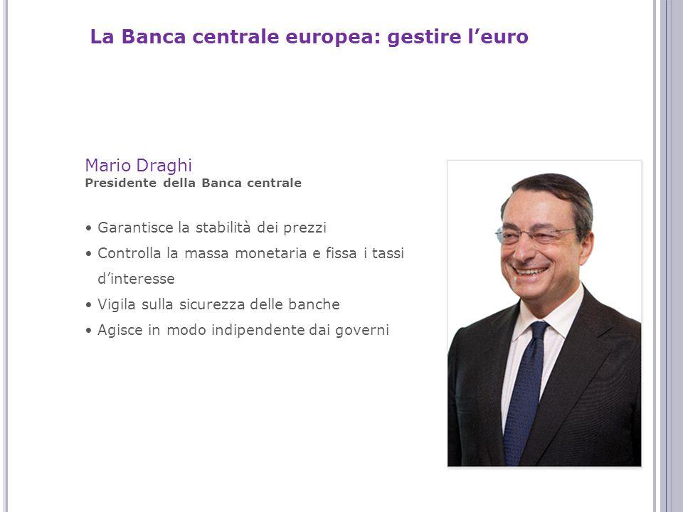 La Banca centrale europea: gestire l'euro