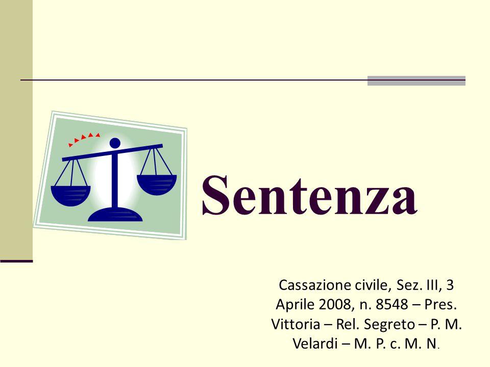 Sentenza Cassazione civile, Sez. III, 3 Aprile 2008, n.