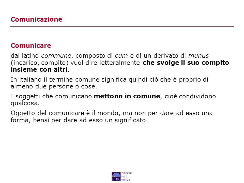 Comunicazione Comunicare.