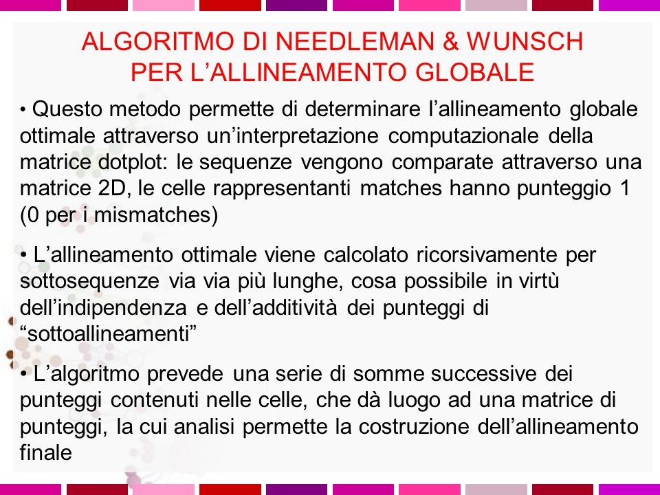 ALGORITMO DI NEEDLEMAN & WUNSCH PER L'ALLINEAMENTO GLOBALE