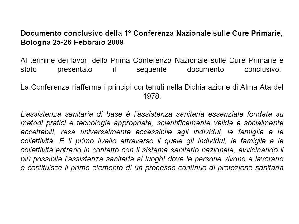 Documento conclusivo della 1° Conferenza Nazionale sulle Cure Primarie, Bologna 25-26 Febbraio 2008