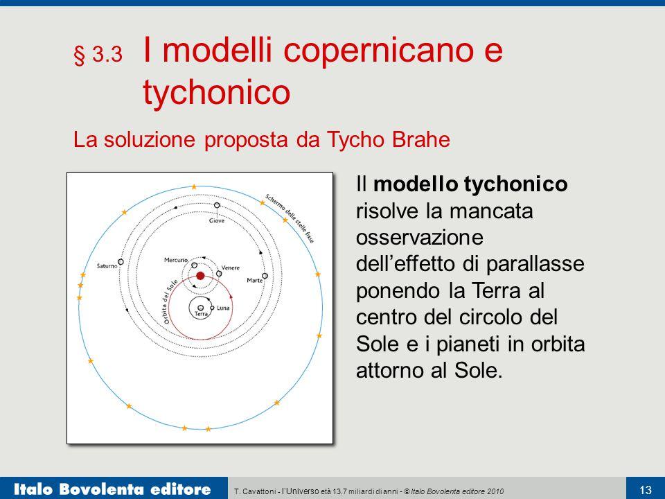 § 3.3 I modelli copernicano e tychonico