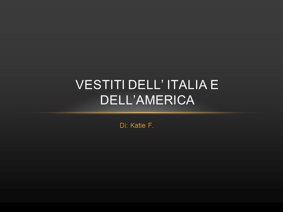 Vestiti dell' italia e dell'america