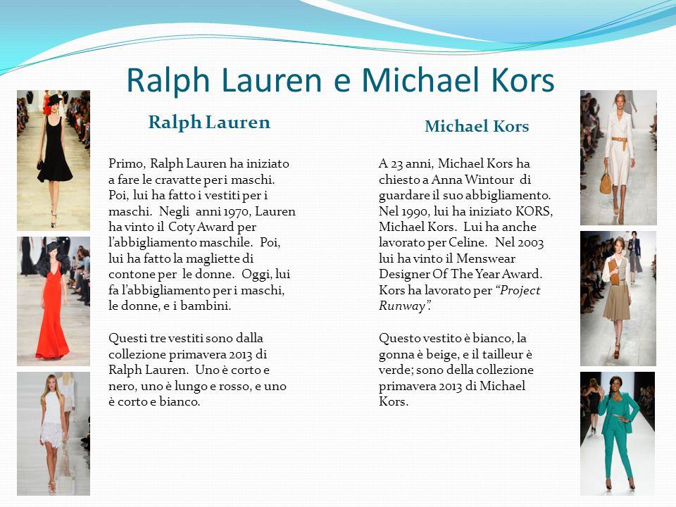 Ralph Lauren e Michael Kors