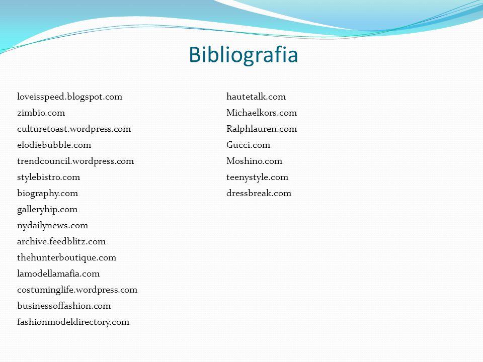 Bibliografia loveisspeed.blogspot.com hautetalk.com zimbio.com