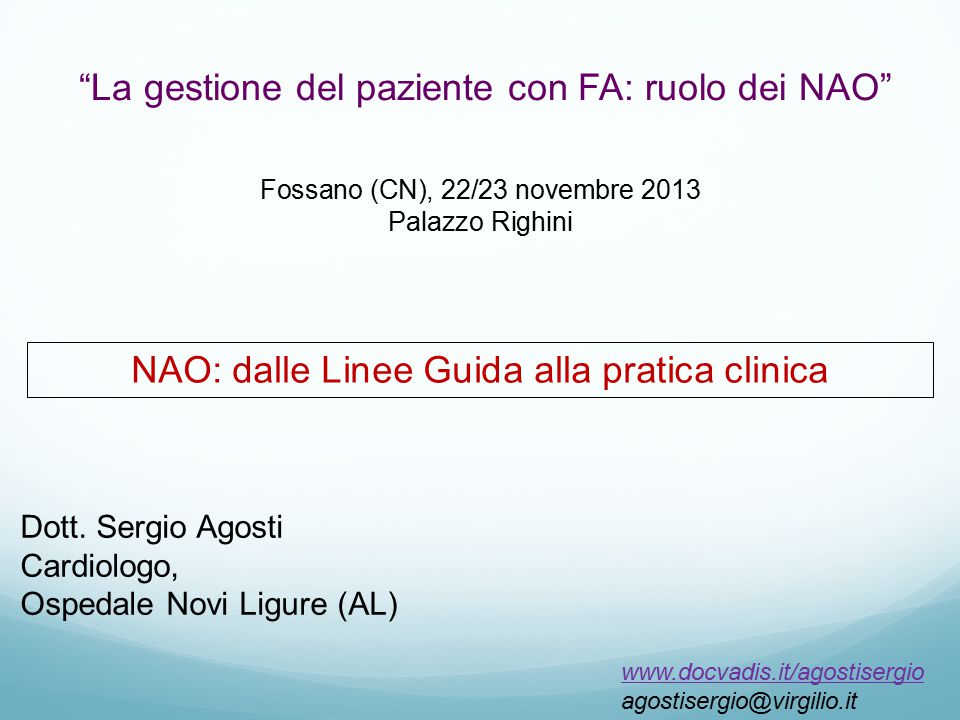 La gestione del paziente con FA: ruolo dei NAO