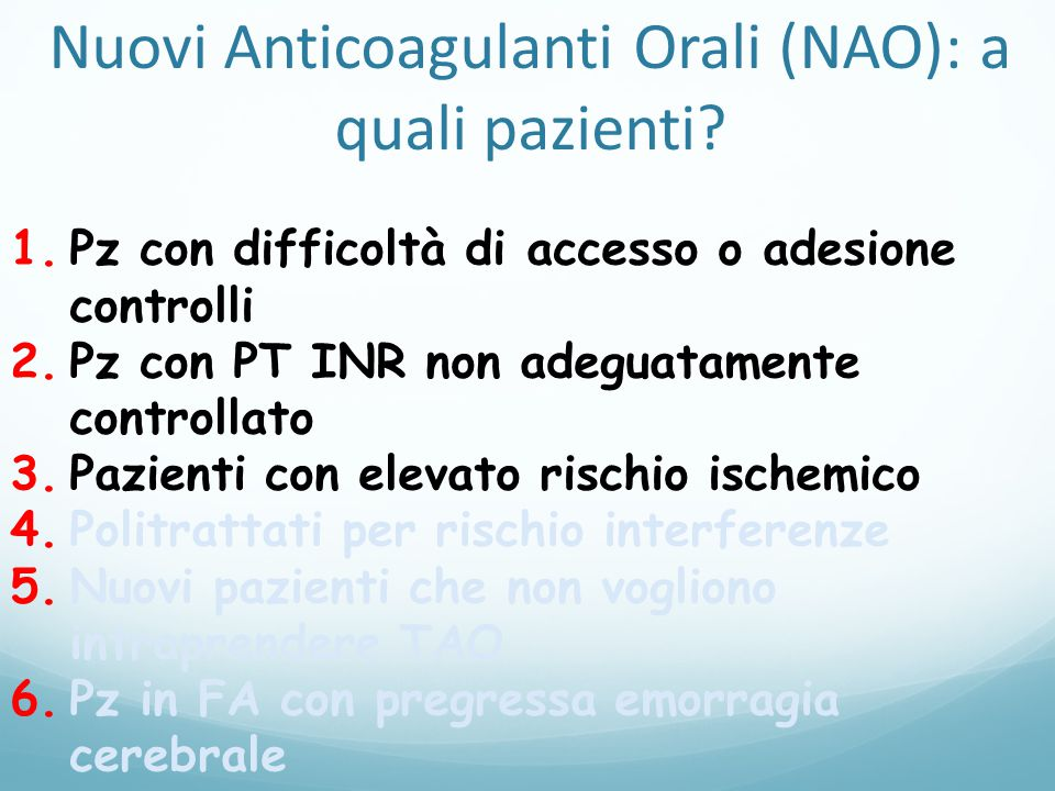 Nuovi Anticoagulanti Orali (NAO): a quali pazienti