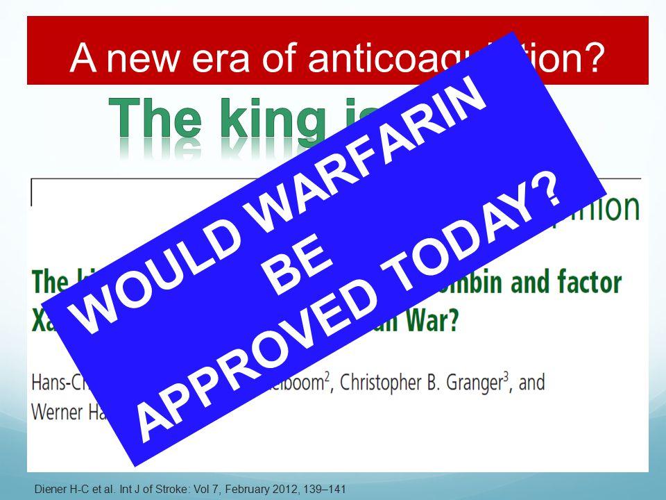A new era of anticoagulation