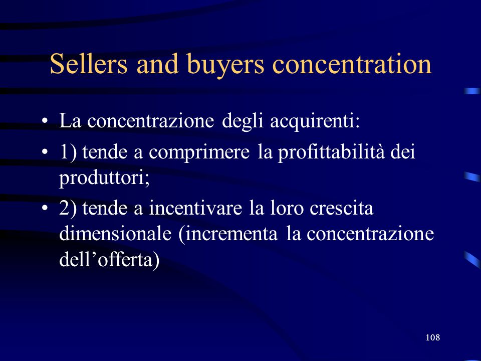 Sellers and buyers concentration