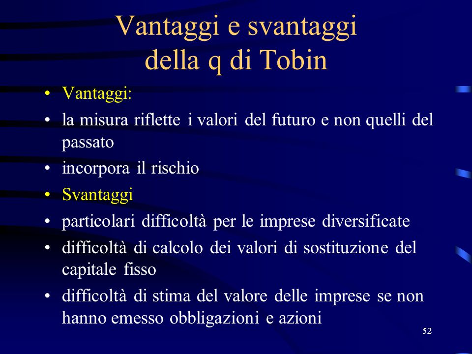 Vantaggi e svantaggi della q di Tobin
