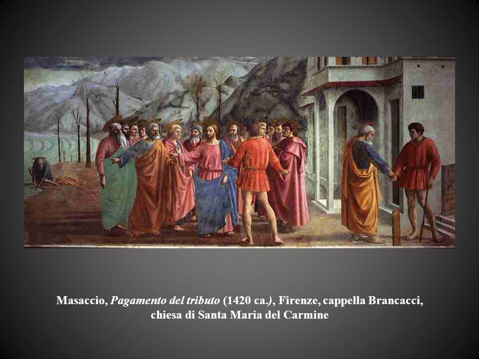 Masaccio, Pagamento del tributo (1420 ca