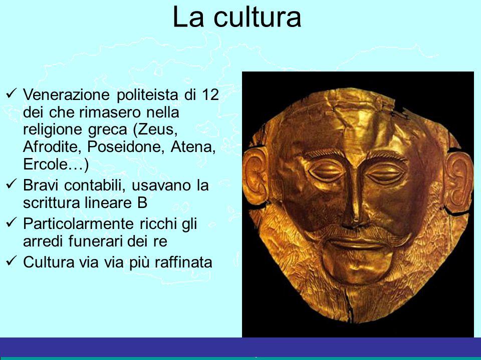 La cultura Venerazione politeista di 12 dei che rimasero nella religione greca (Zeus, Afrodite, Poseidone, Atena, Ercole…)