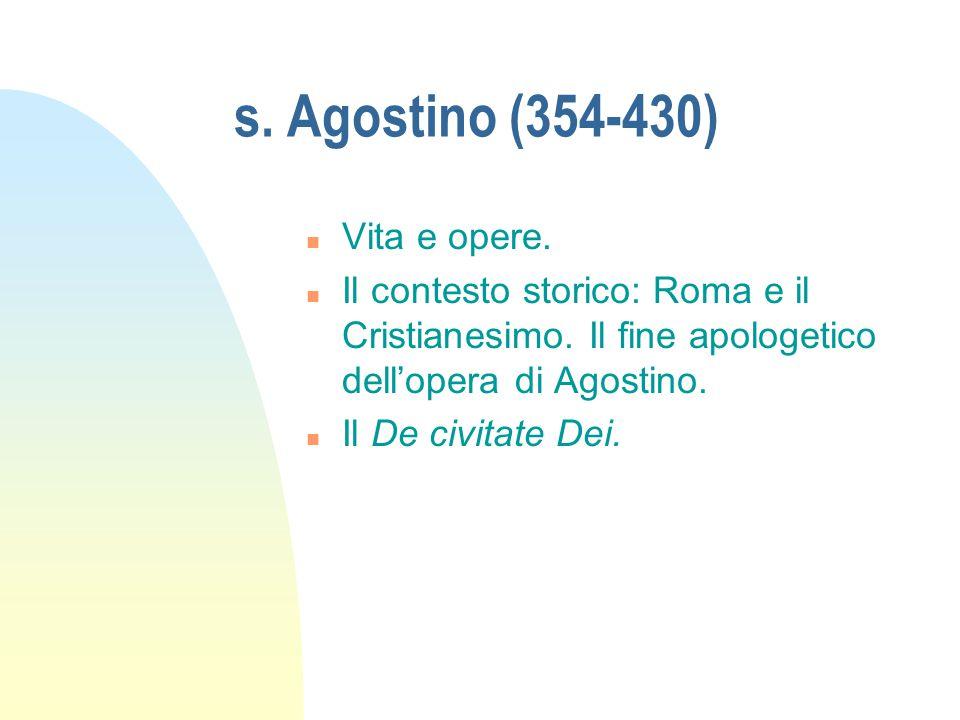 s. Agostino (354-430) Vita e opere.
