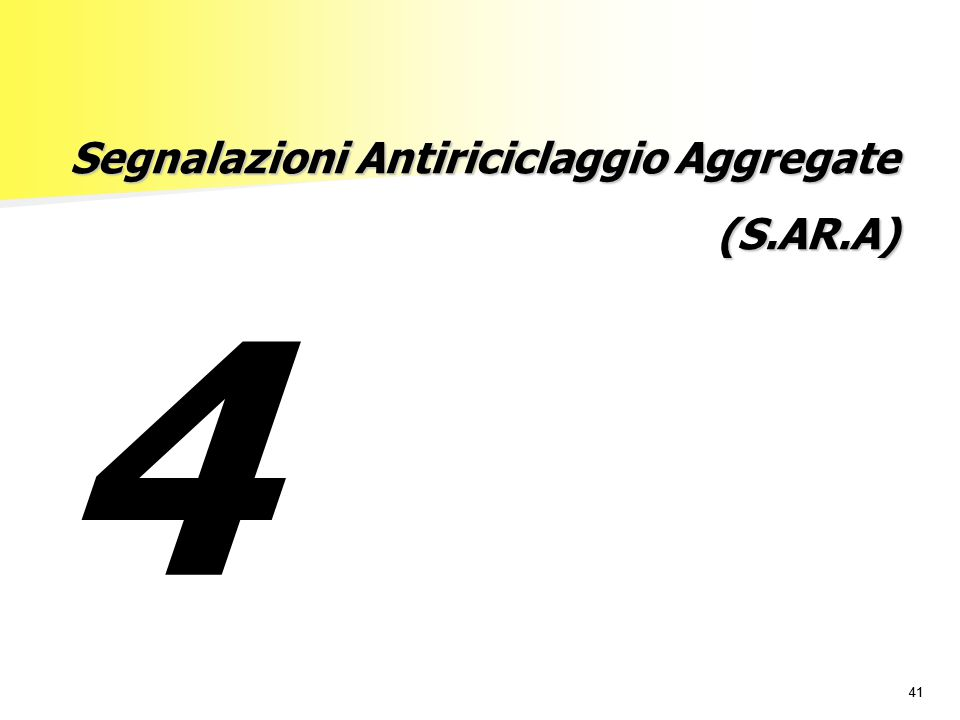 Segnalazioni Antiriciclaggio Aggregate (S.AR.A)
