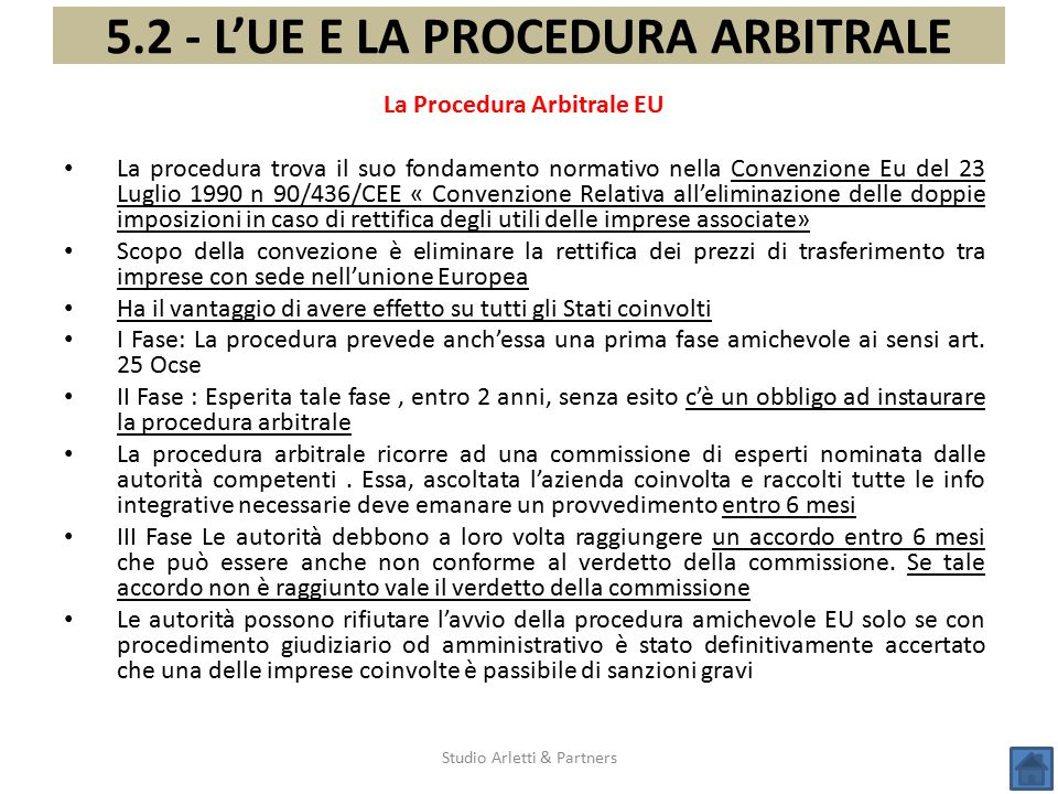 5.2 - L'UE E LA PROCEDURA ARBITRALE La Procedura Arbitrale EU