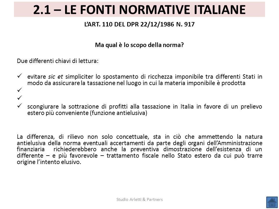 2.1 – LE FONTI NORMATIVE ITALIANE Ma qual è lo scopo della norma