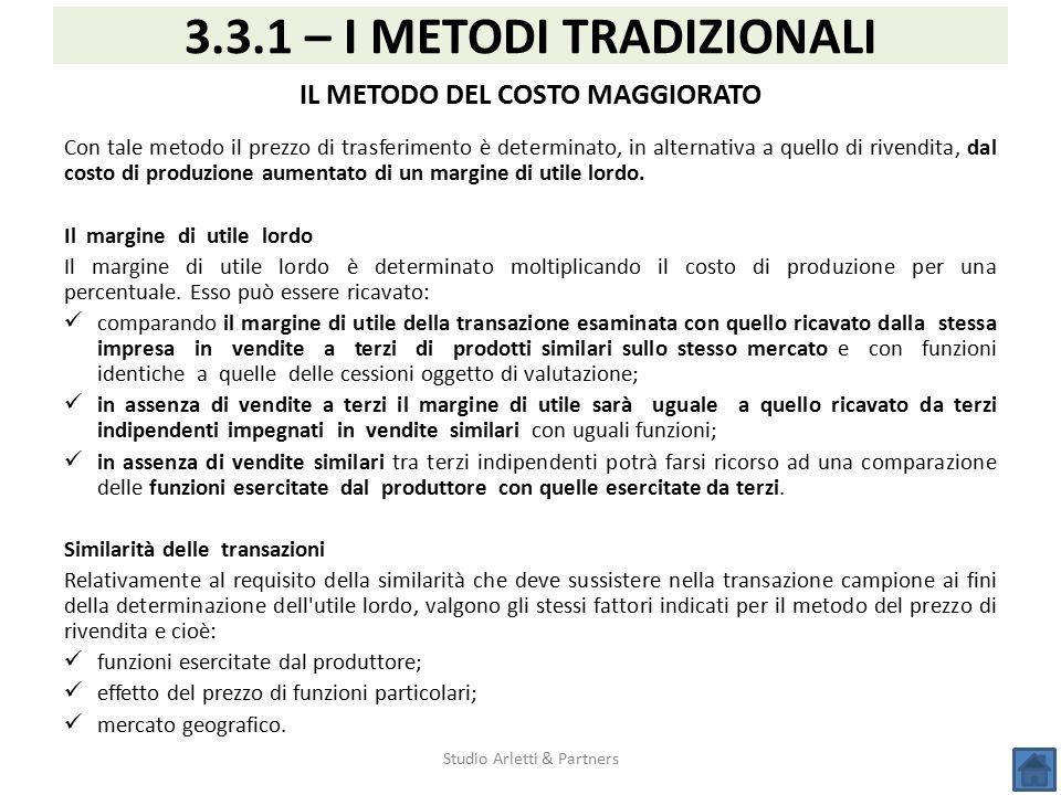 3.3.1 – I METODI TRADIZIONALI IL METODO DEL COSTO MAGGIORATO