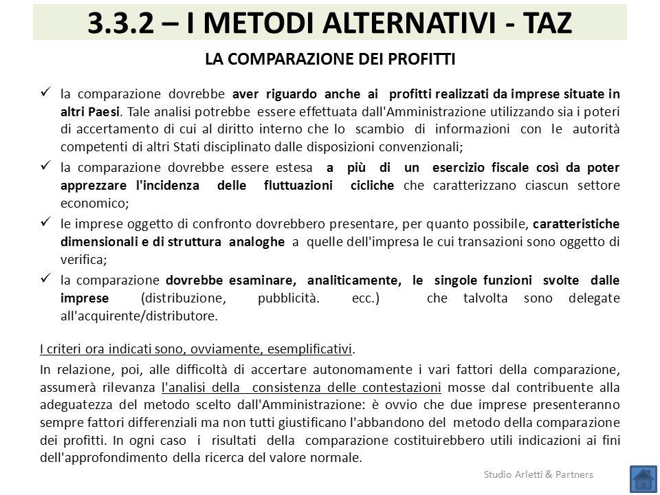 3.3.2 – I METODI ALTERNATIVI - TAZ LA COMPARAZIONE DEI PROFITTI